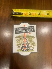 Patagonia Land Of The Free Not For Sale Sticker/Decal Vinyl Approx 2.5�