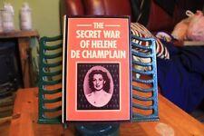 The Secret of Helene De Champlain (Hardback 1980 1st Ed) Women-Resistance