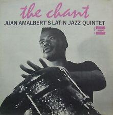 JUAN AMALBERT'S LATIN JAZZ QUINTET The Chant TRU-SOUND RECORDS Sealed Vinyl LP