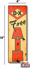"""(DX-STA-1R) 6""""X18"""" RUSTY LOOKING DX FREE AIR meter decal gas pump oil man cave"""