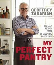 My Perfect Pantry : 150 Easy Recipes from 50 Essential Ingredients by...