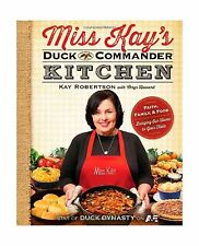 Miss Kay's Duck Commander Kitchen: Faith Family and Food--Bring... Free Shipping