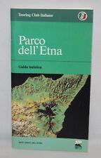 Italy - Touring Club Italiano Guidebook in Italian - Parco dell' Etna - 1993