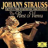 Johann Strauss: The Best of Vienna by Johann Strauss, Vienna Philharmonic Orche