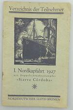 Libro mayor: 1. nordkapfahrt 1927 con doppelschraubendampfer dierra Córdoba e955