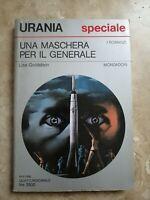 URANIA 1077 GOLDSTEIN - UNA MASCHERA PER IL GENERALE - ED: MONDADORI 1988 (UM)