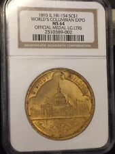 HK-154 Worlds Columbian Expo NGC MS 64 Cert So Called Dollar SCARSDALE COIN