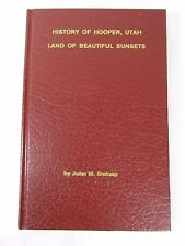 History of Hooper Utah Land of beautiful sunsets John M Belnap Mormon LDS Signed