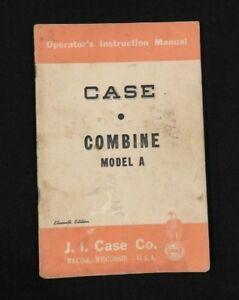 1952 J I CASE MODEL A COMBINE OPERATORS MANUAL VERY GOOD SHAPE 110+ CLEAN PAGES