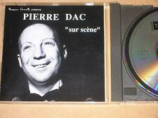 CD / PIERRE DAC SUR SCENE / TRES BON ETAT