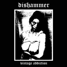 DISHAMMER - Vintage Addiction  Old School Thrash