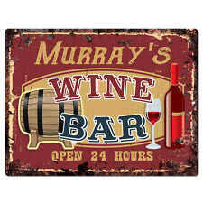 PMWB0564 MURRAY'S WINE BAR OPEN 24HR Rustic Chic Sign Home Store Decor Gift