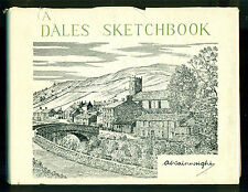 A Dales Sketchbook by A. Wainwright -- 75 drawings of Yorkshire, England, 1976