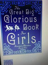 The Great Big Glorious Book for Girls by Rosemary Davidson, Sarah Vine...