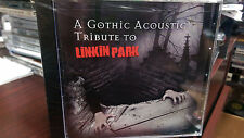 LINKIN PARK A Gothic Acoustic Tribute Various Artists CD Numb Runaway With You
