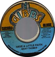 NICKY THOMAS - HAVE A LITTLE FAITH (JOE GIBBS) 1973