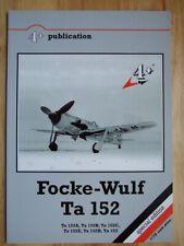Focke-Wulf Ta 152A-E, H & Ta 153 (4+ Publications)