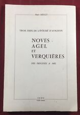 Noves Agel Verquieres Tre Feudi di L Vescovato Avignone Uzès Vaucluse Mielly