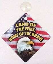 "NOS New 5""x5"" Land of the Free Home of the Brave Eagle Window Suction Cup Sign"