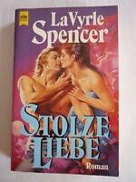 Spencer, LaVyrle: Stolze Liebe / historischer Liebes-Roman -4466