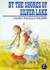By the Shores of Silver Lake (Puffin Books),Laura Ingalls Wilder, Garth William