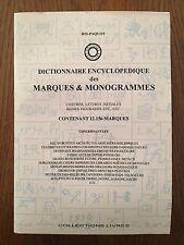 Dictionnaire encyclopédique des marques et monogrammes - Ris-Paquot Archives