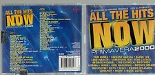 ALL THE HITS NOW 2000 PRIMAVERA 2 CD TOM JONES LENE MARLIN ENIGMA HEVIA LITFIBA