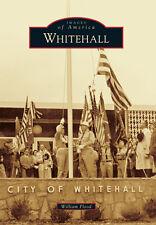 Whitehall [Images of America] [OH] [Arcadia Publishing]