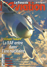 "FANA DE L'AVIATION N°510 VICKERS ""VALIANT"" / DORNIER Gs.1 / ARAVA / CHTOURMOVIK"