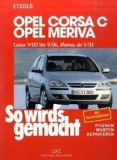 Opel Corsa C 9/00 bis 9/06 von Hans Rudiger Etzold (2004, Kunststoffeinband)