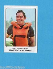 CAMPIONI dello SPORT 1973/74-Figurina n.219- CASANOVA -ITALIA-MOTONAUTICA-Rec