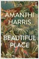 Beautiful Place by Amanthi Harris 9781784631932 | Brand New | Free UK Shipping