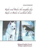 Koko and Baloo the Naughty Dog by Sylvia Floriane (French) Paperback Book Free S