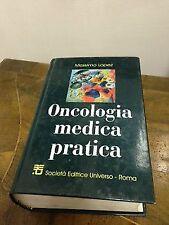 Massimo Lopez – Oncologia medica pratica – Società editrice universo – 2000