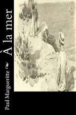 À la Mer by Paul Margueritte (2016, Paperback)