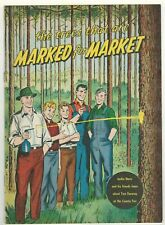 """1955 """"Trees That Are Marked For Market 00006000 � Comic – International Paper Co Complete"""