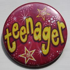 Teenager Birthday Badge pin 50mm badge PINK