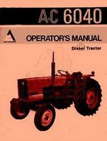 ALLIS CHALMERS 6040 Diesel Tractor Operators Manual AC