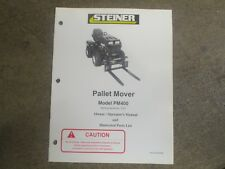 Steiner Pm400 Pm 400 Pallet Fork Mover Owners Amp Parts Manual
