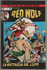 GLI ALBI DEI SUPER EROI ASE A.S.E. corno N.18 RED WOLF la battaglia del lupo