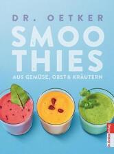 Dr.Oetker  ►  Smoothies Aus Obst, Gemüse & Kräutern   ►►►UNGELESEN