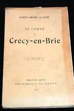 LE COMTE DE CRECY EN BRIE-JACQUES AMEDEE LE PAIRE-1910