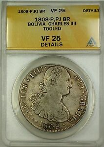 1808-P PJ Bolivia Silver 8 Reales Coin Charles IIII ANACS VF-25 Details Tooled