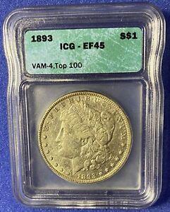 1893 Morgan Silver Dollar VAM-4 - Top 100, EF45!!!!