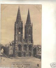 50 - cpa - ST LO - La cathédrale ( i 1149)