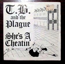 T.B. and the PLAGUE -SHE'S A-CHEATIN'- RARE AUSSIE 1986 SINGLE - SUNDOWN RECORDS