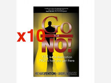 x10 Go for No! Yes is the Destination, No is How You Get There by Richard Fenton