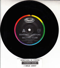 "CROWDED HOUSE  Something So Strong & I Walk Away 7"" 45 record + juke box strip"