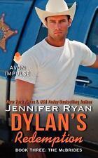 Dylan's Redemption: Book Three: The Mcbrides: By Jennifer Ryan