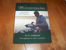 WATERFOWLING BEYOND THE BASICS Waterfowl Hunting Ducks Geese Duck Hunter Book